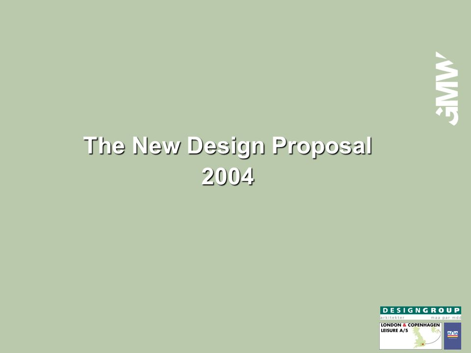 The New Design Proposal