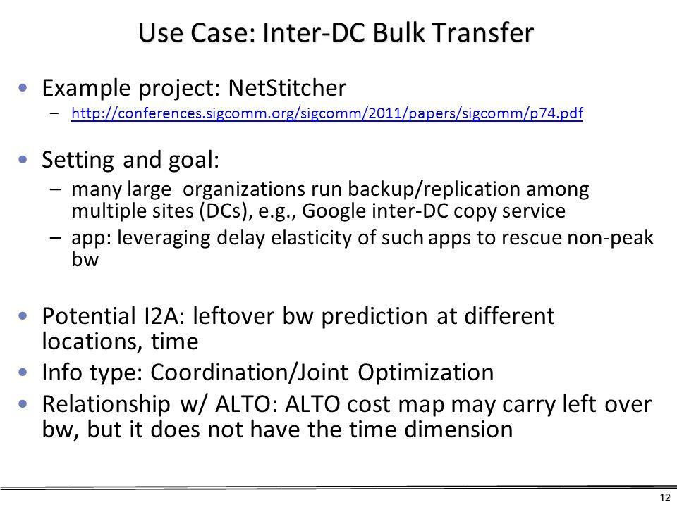 Use Case: Inter-DC Bulk Transfer