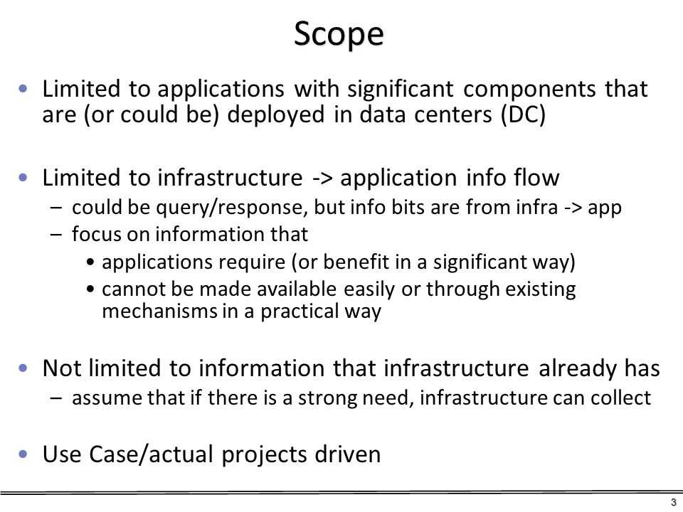 Scope Limited to applications with significant components that are (or could be) deployed in data centers (DC)