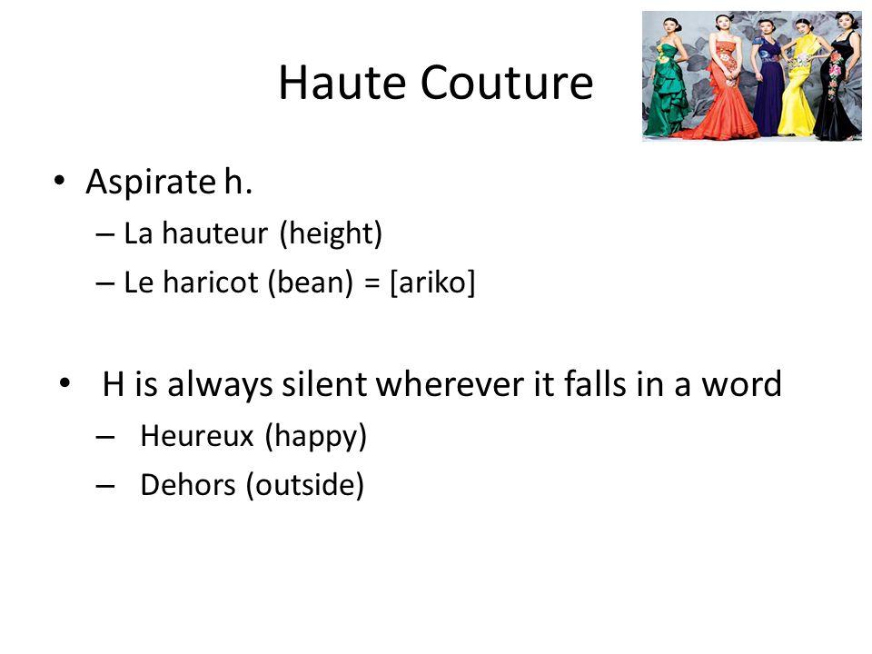 Haute Couture Aspirate h.