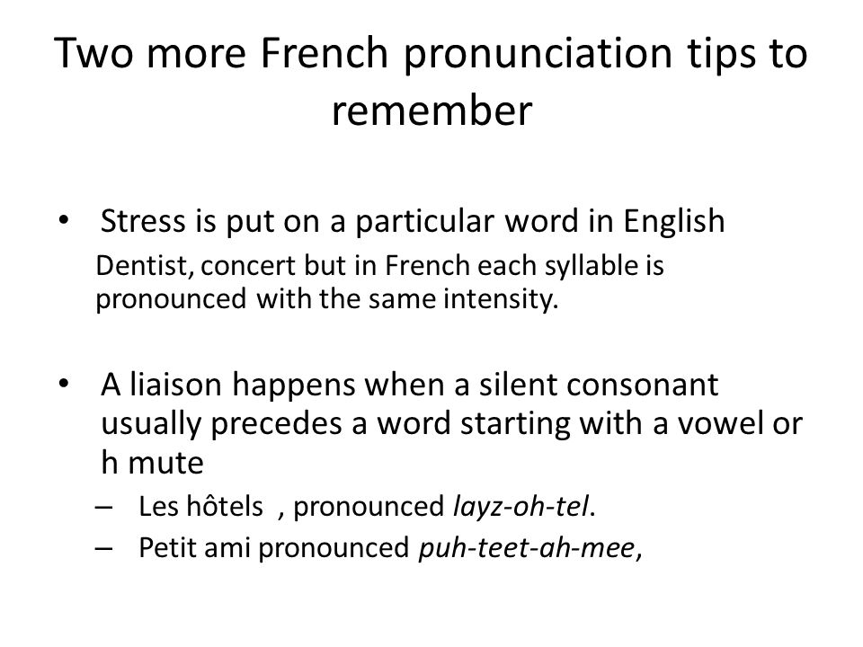 Two more French pronunciation tips to remember