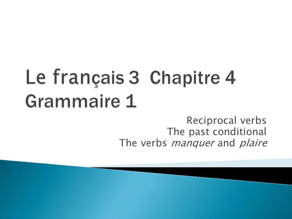 Le français 3 Chapitre 4 Grammaire 1