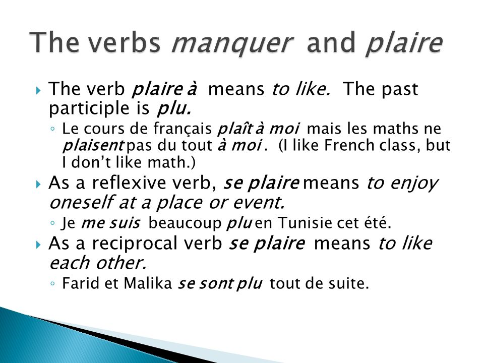 The verbs manquer and plaire