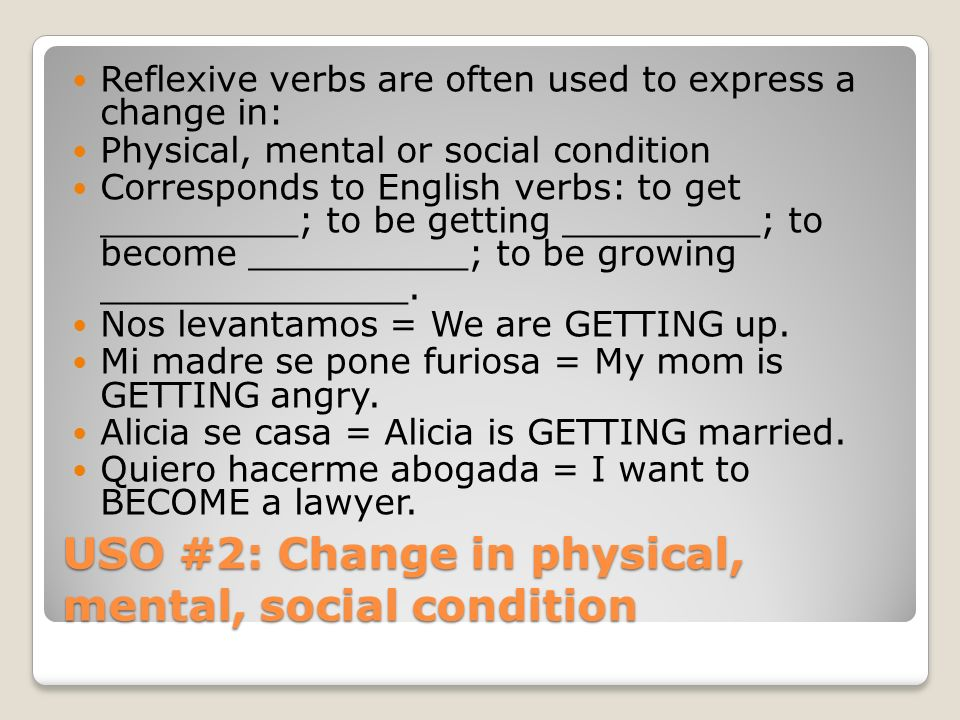 USO #2: Change in physical, mental, social condition