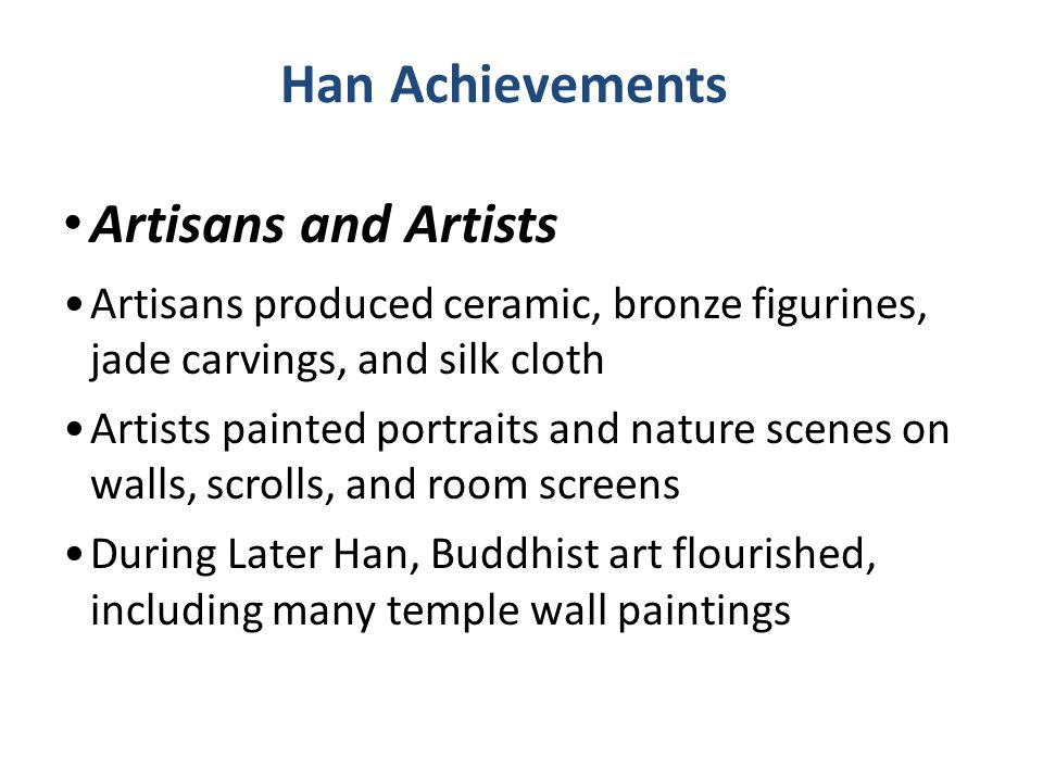 Han Achievements Artisans and Artists