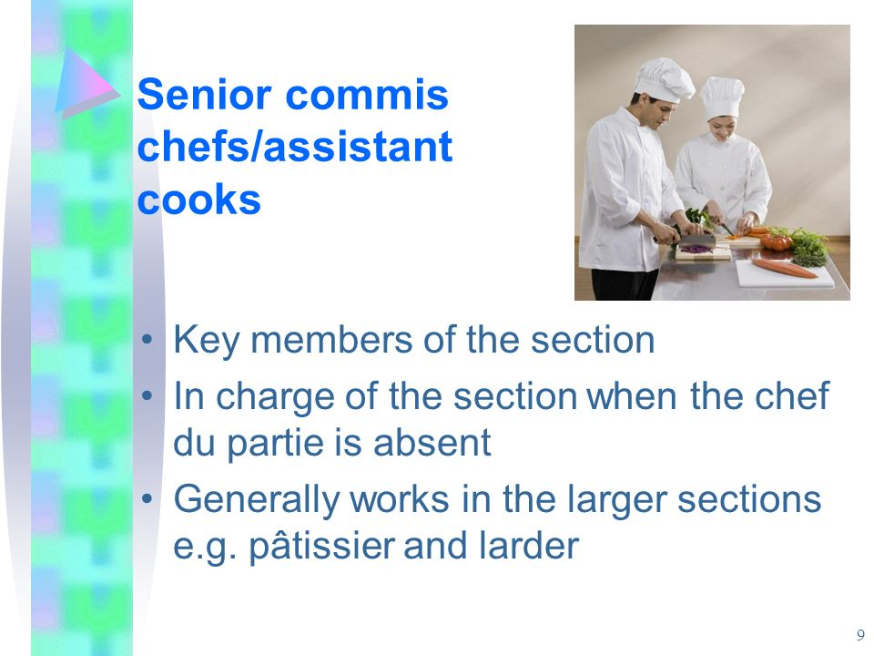 Senior commis chefs/assistant cooks