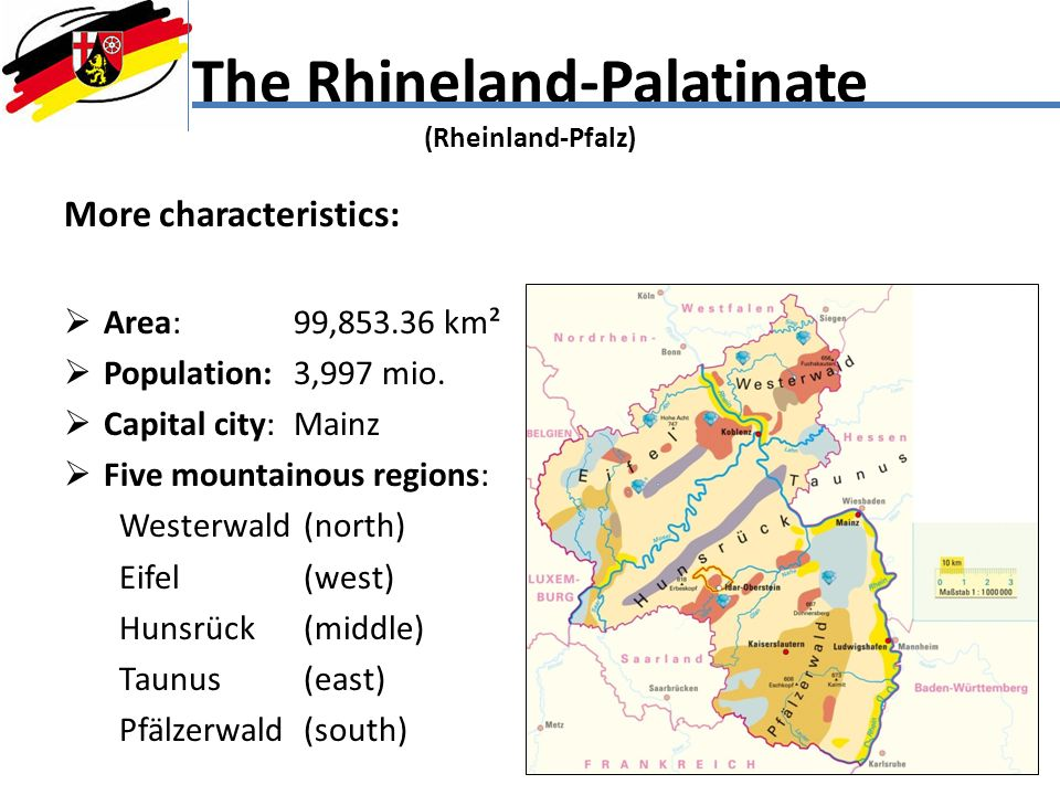 The Rhineland-Palatinate (Rheinland-Pfalz)