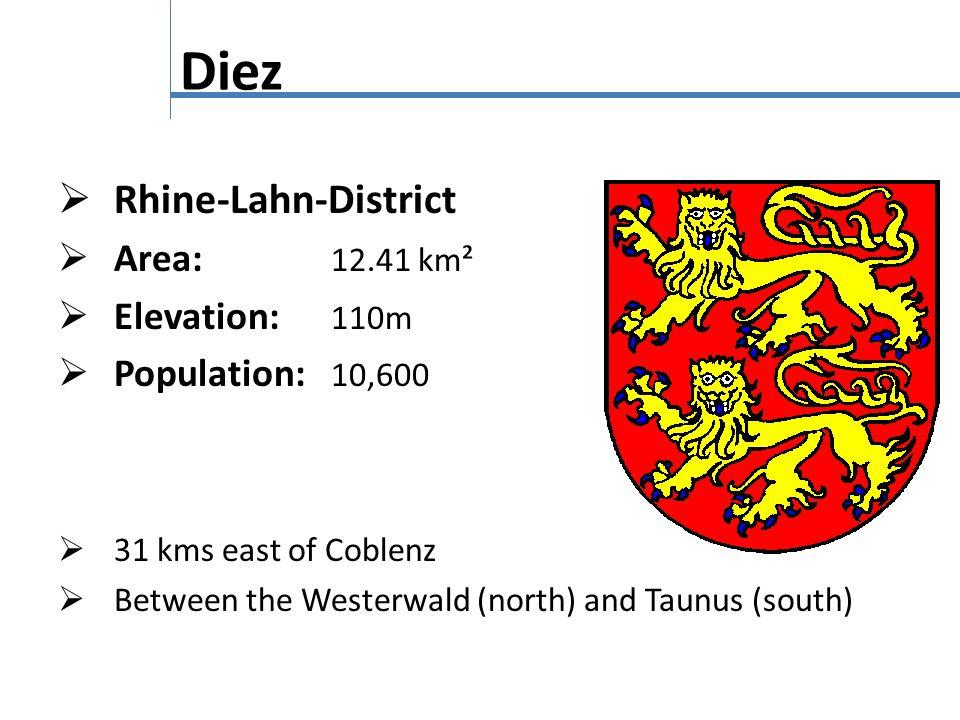 Diez Rhine-Lahn-District Area: 12.41 km² Elevation: 110m