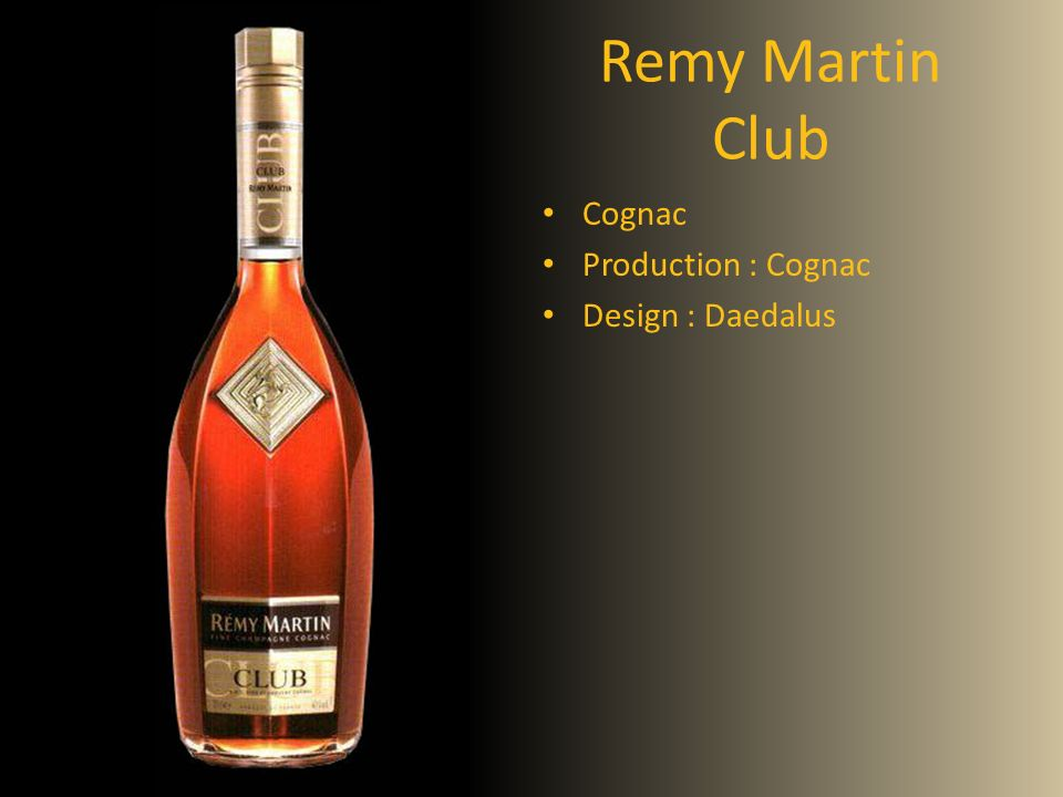 Remy Martin Club Cognac Production : Cognac Design : Daedalus Cognac