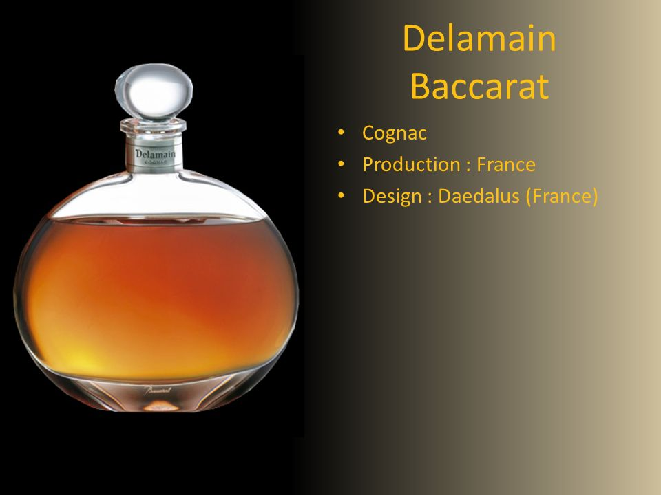 Delamain Baccarat Cognac Production : France