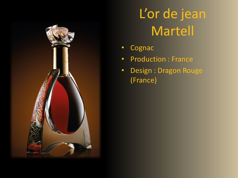 L'or de jean Martell Cognac Production : France