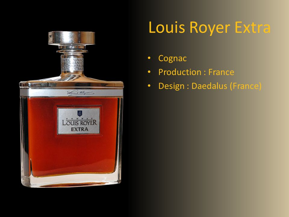 Louis Royer Extra Cognac Production : France