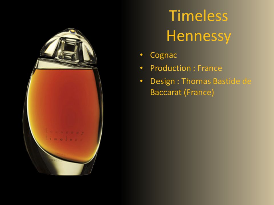 Timeless Hennessy Cognac Production : France