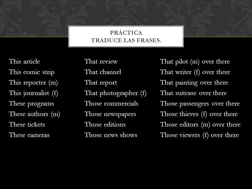 Práctica traduce las frases.