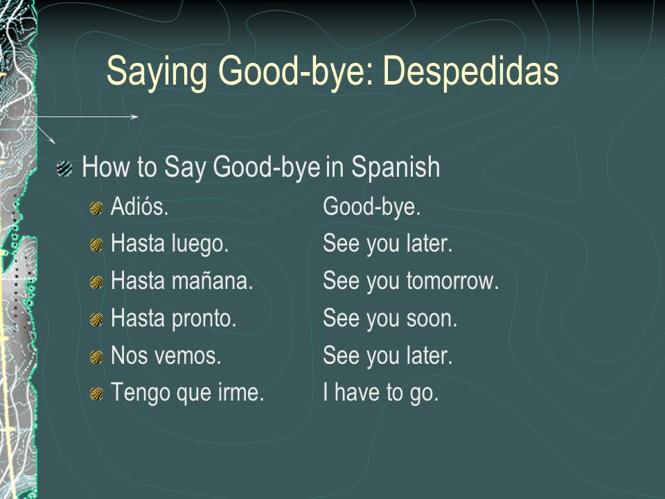 Saying Good-bye: Despedidas