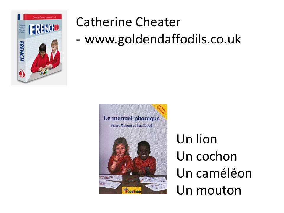Catherine Cheater www.goldendaffodils.co.uk Un lion Un cochon Un caméléon Un mouton