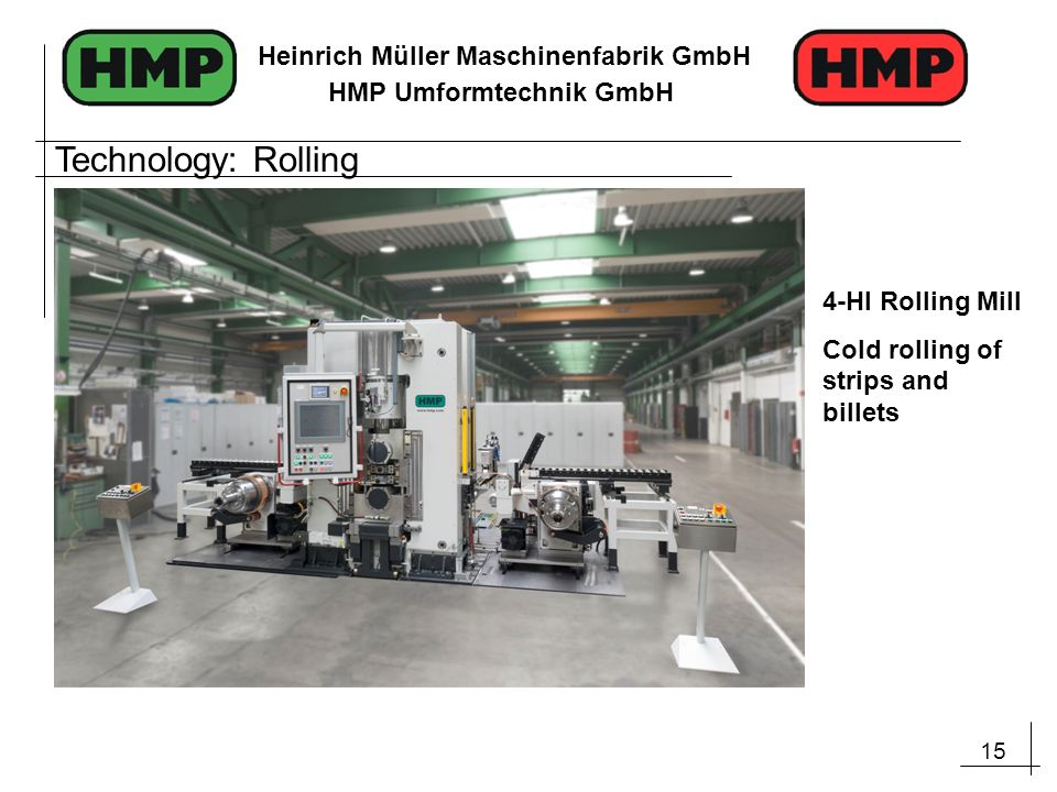 Technology: Rolling 4-HI Rolling Mill