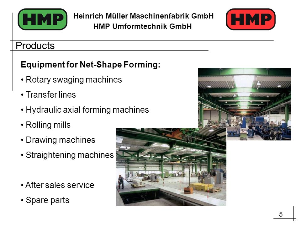 Products Equipment for Net-Shape Forming: Rotary swaging machines