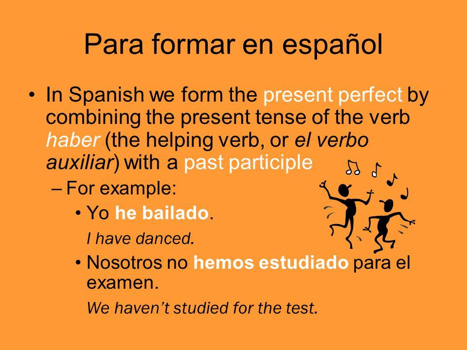 Para formar en español