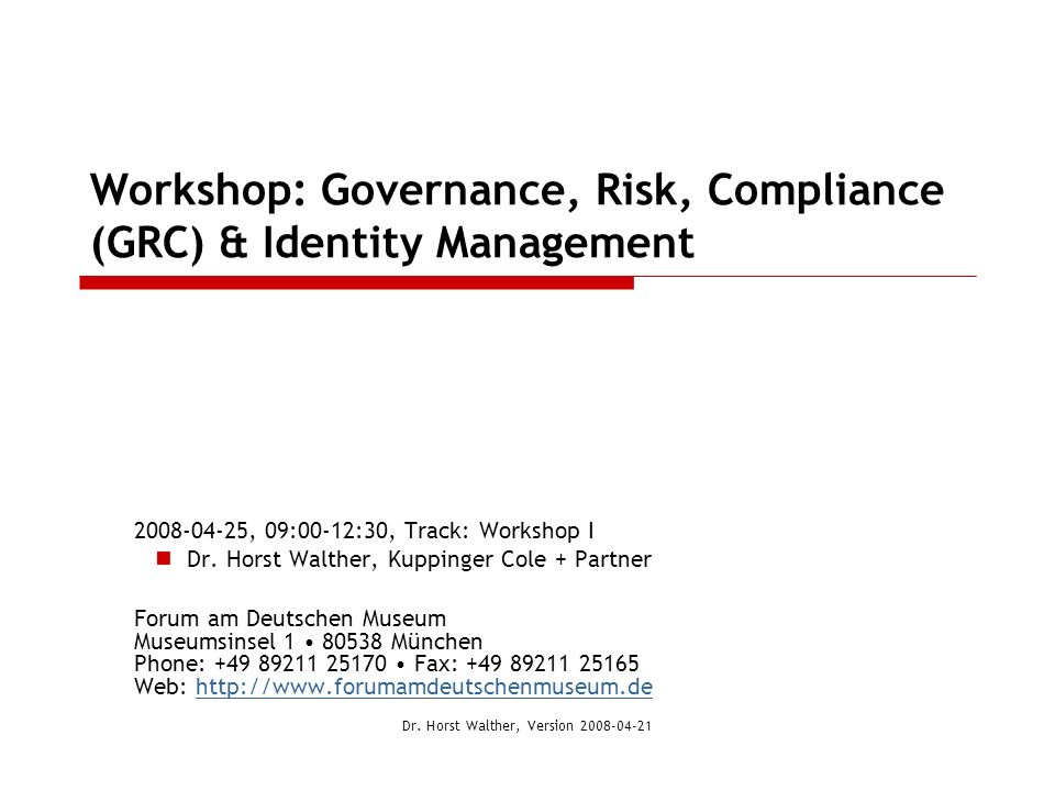 Workshop: Governance, Risk, Compliance (GRC) & Identity Management