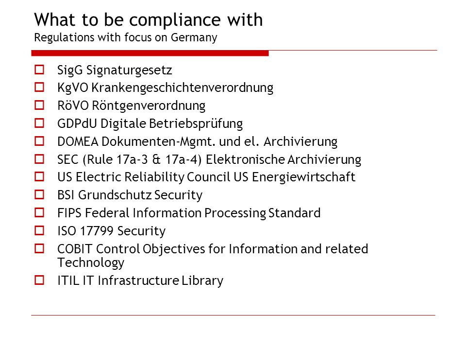 What to be compliance with Regulations with focus on Germany