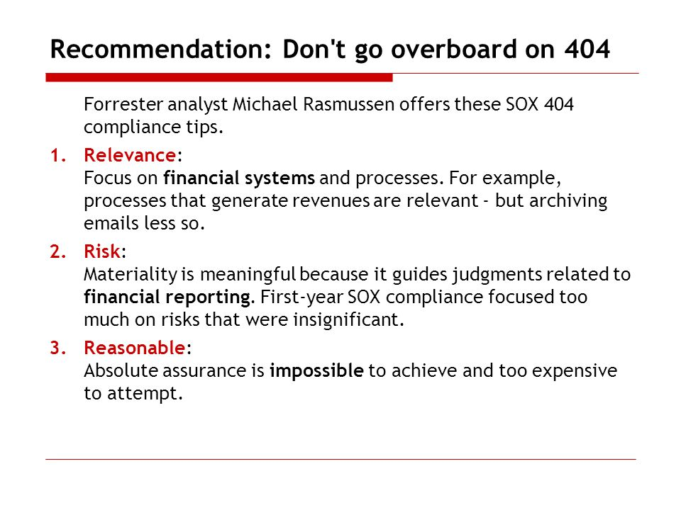 Recommendation: Don t go overboard on 404