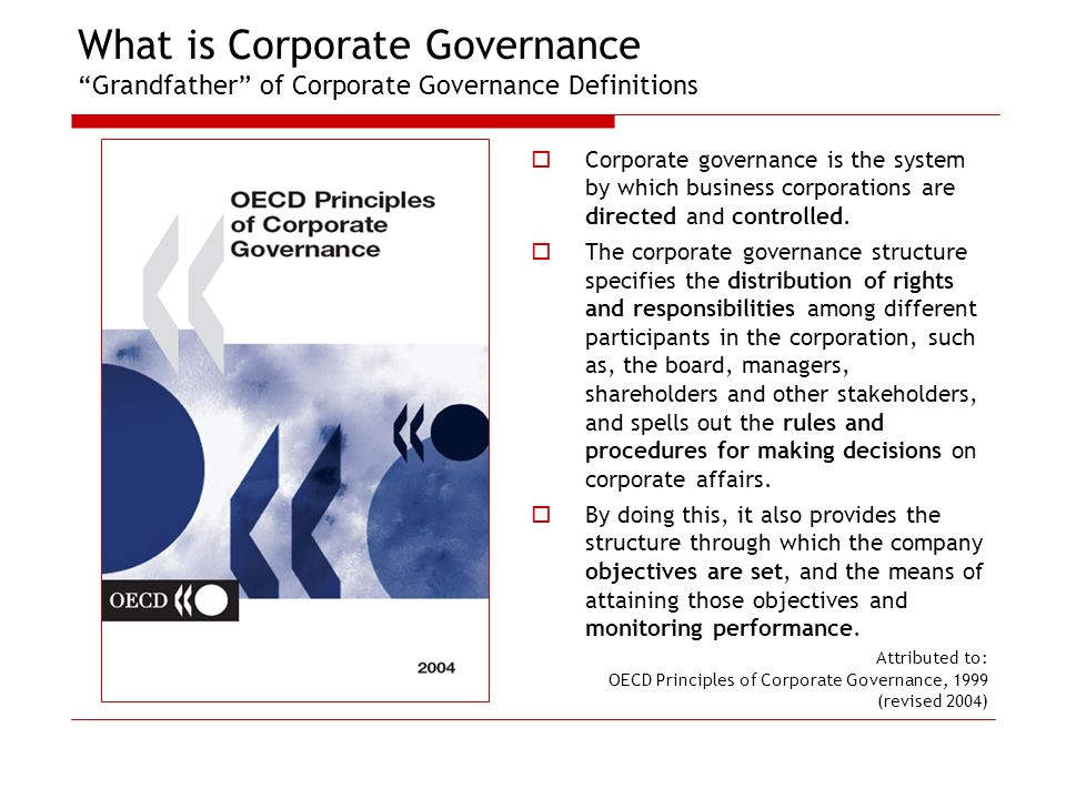 What is Corporate Governance Grandfather of Corporate Governance Definitions