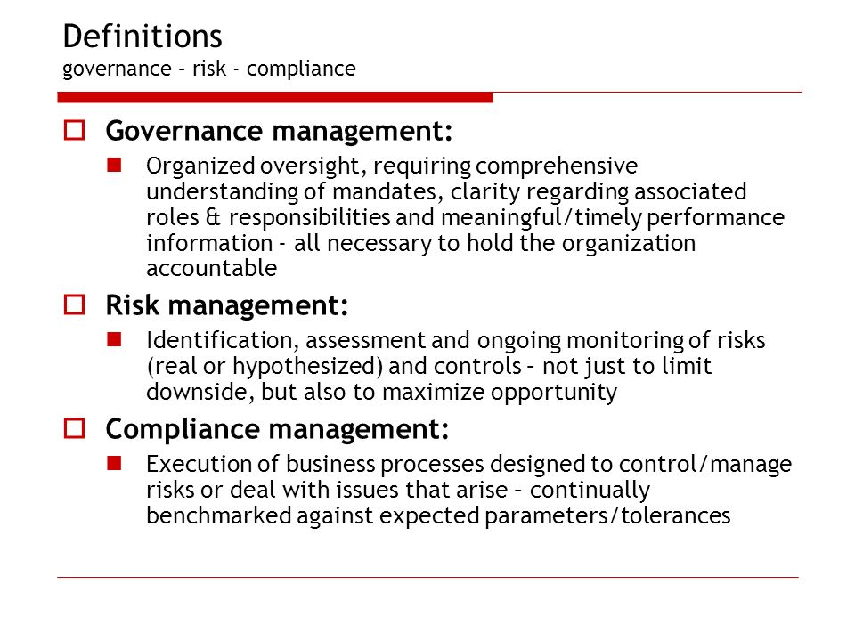 Definitions governance – risk - compliance