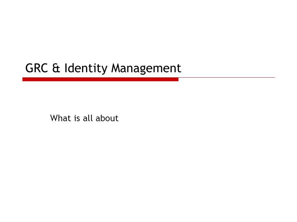 GRC & Identity Management