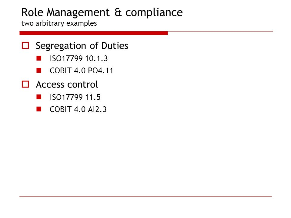 Role Management & compliance two arbitrary examples