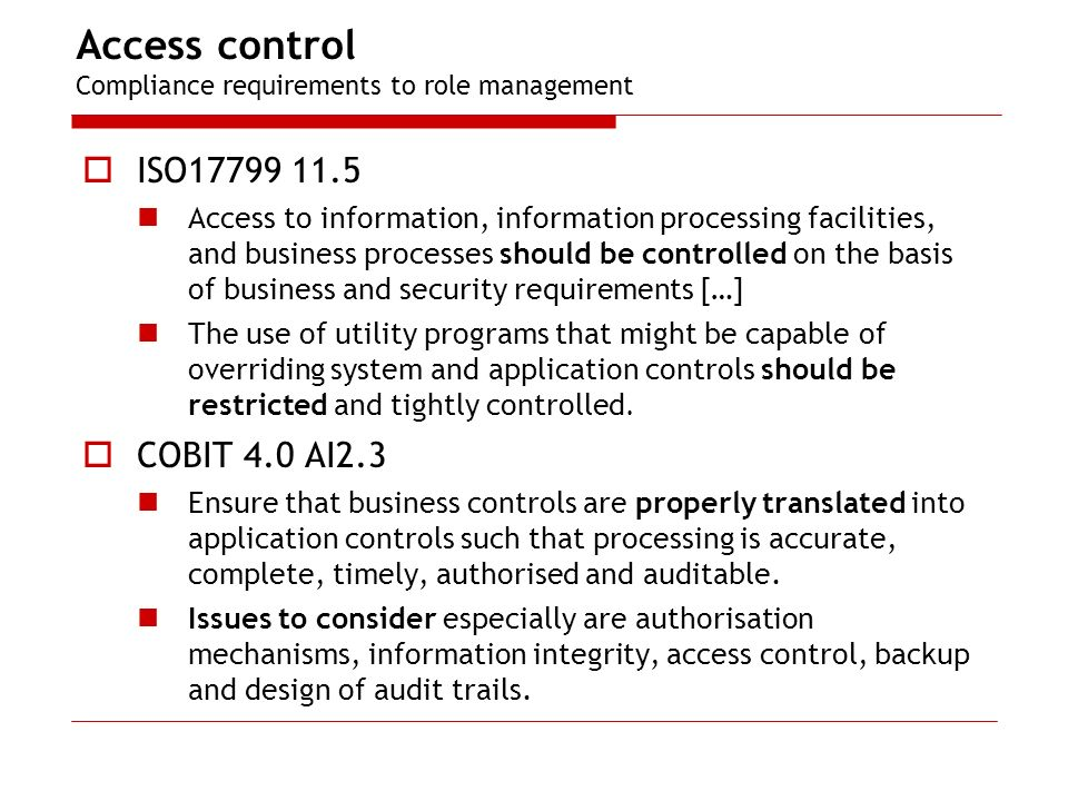 Access control Compliance requirements to role management