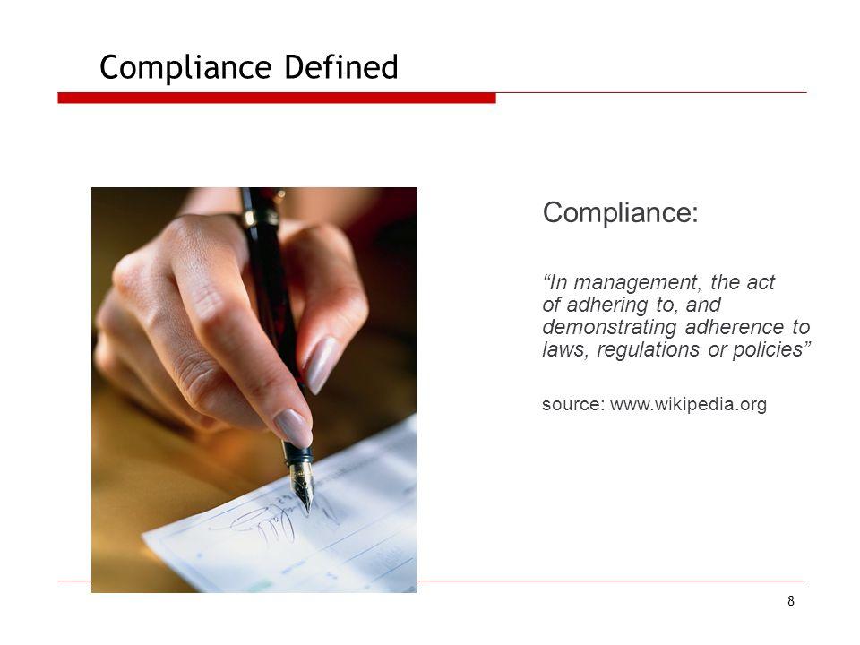 Compliance Defined Compliance: