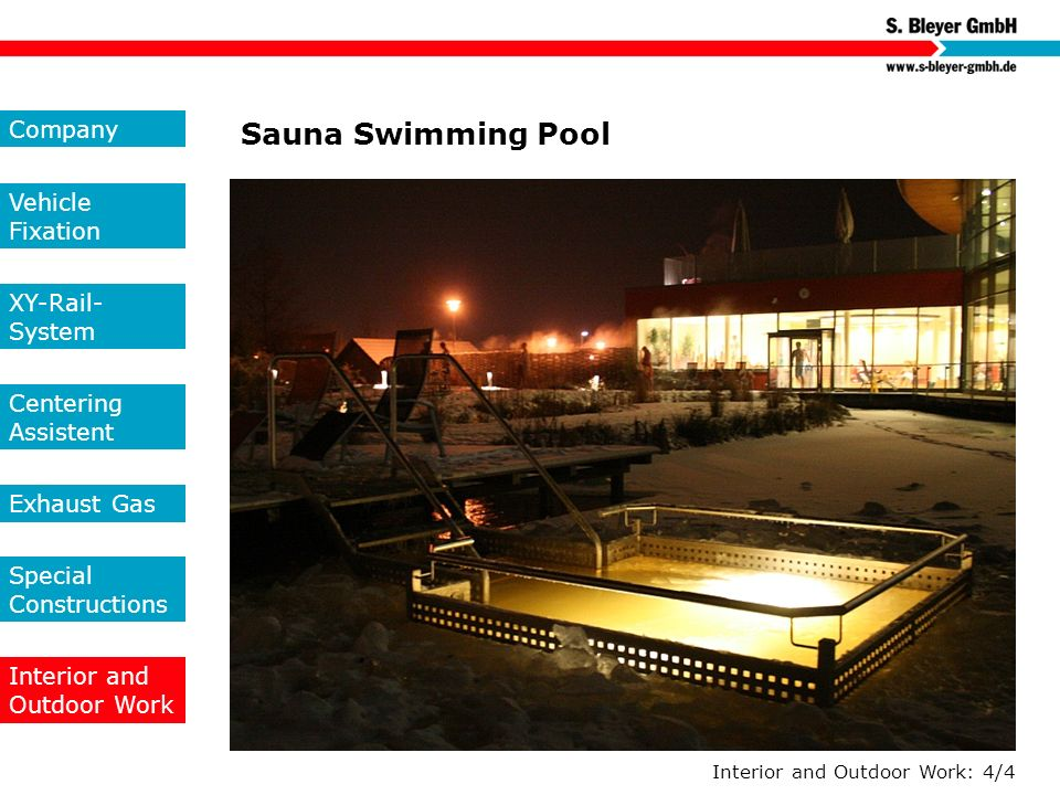 Sauna Swimming Pool Company Vehicle Fixation XY-Rail-System