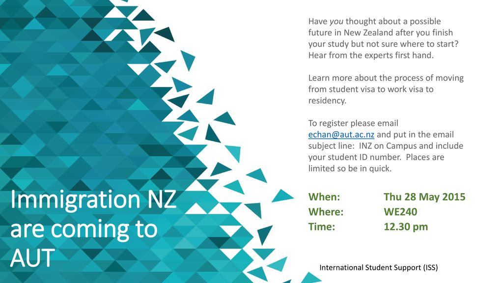 Immigration NZ are coming to AUT - ppt download