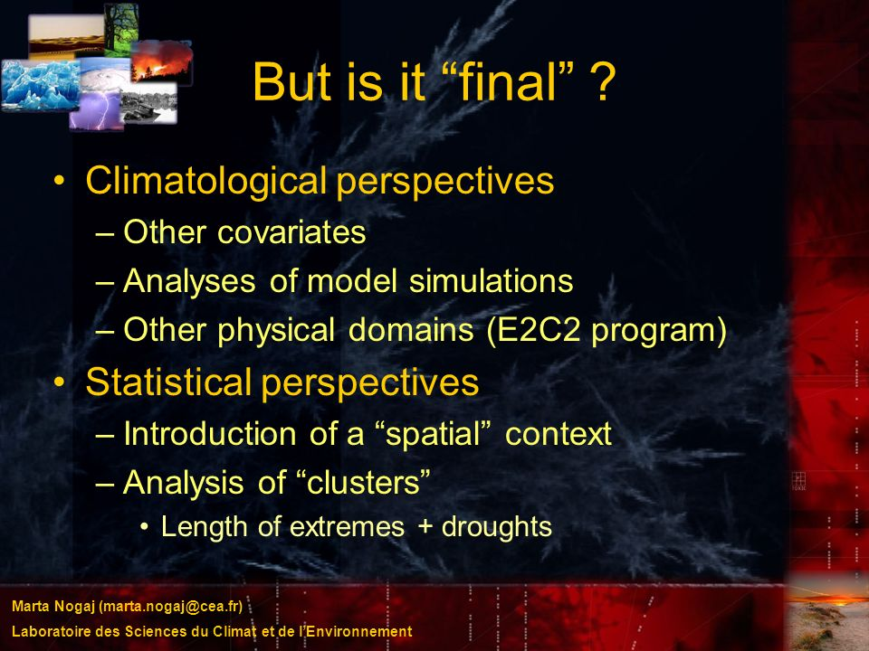 But is it final Climatological perspectives