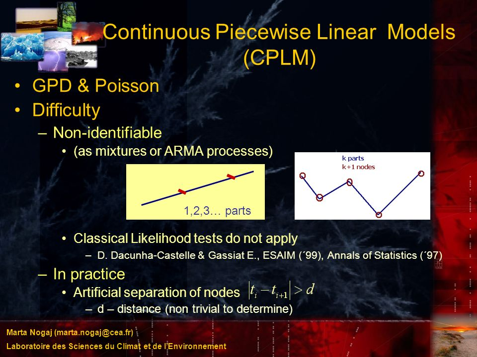 Continuous Piecewise Linear Models (CPLM)