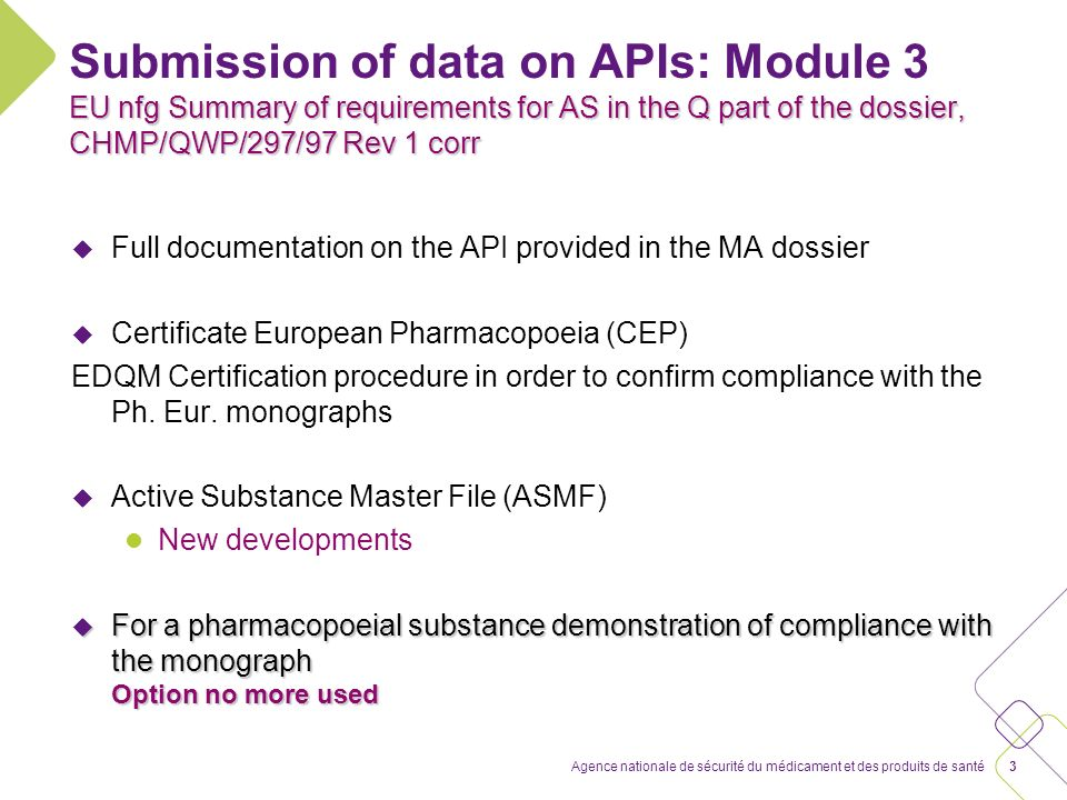 Active substance master File (ASMF) New developments (CHMP/QWP/227/02 Rev 3)