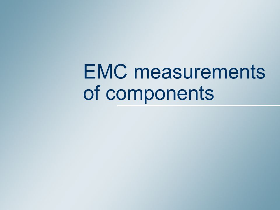 EMC measurements of components
