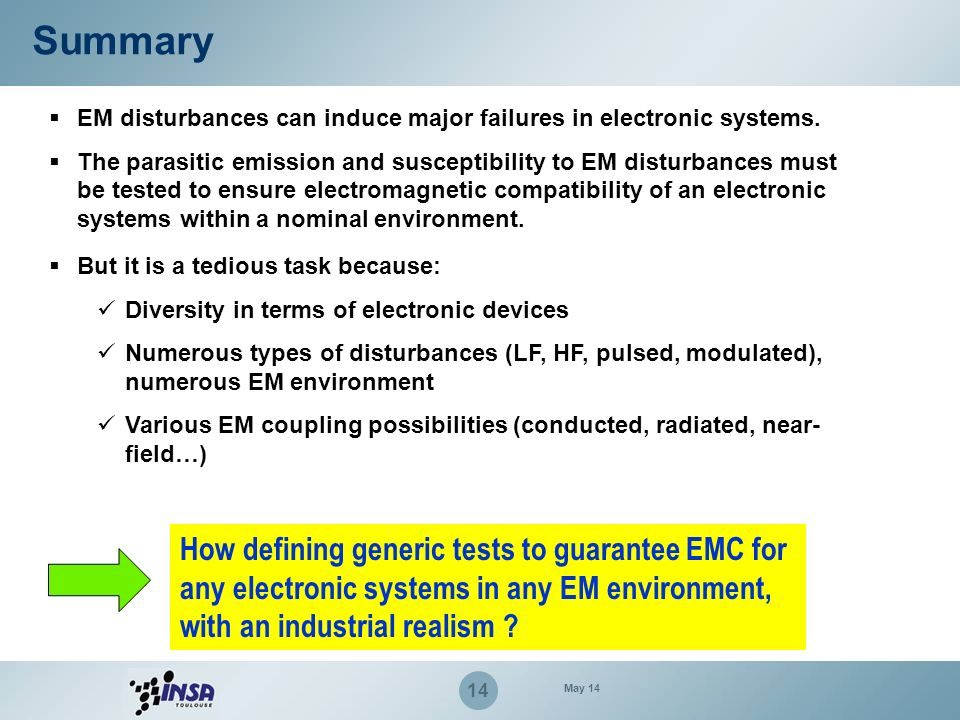 Summary EM disturbances can induce major failures in electronic systems.