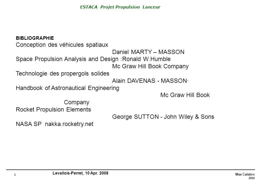 Conception des véhicules spatiaux Daniel MARTY – MASSON