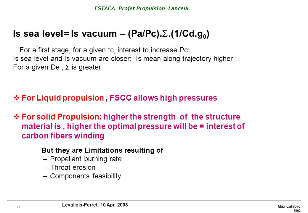 Is sea level= Is vacuum – (Pa/Pc)..(1/Cd.g0)
