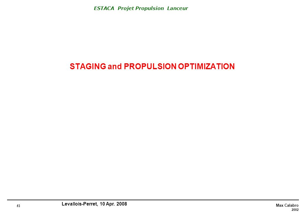 STAGING and PROPULSION OPTIMIZATION