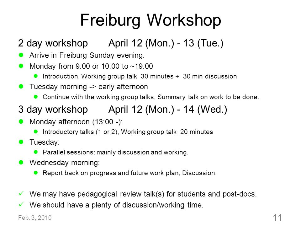 Freiburg Workshop 2 day workshop April 12 (Mon.) - 13 (Tue.)