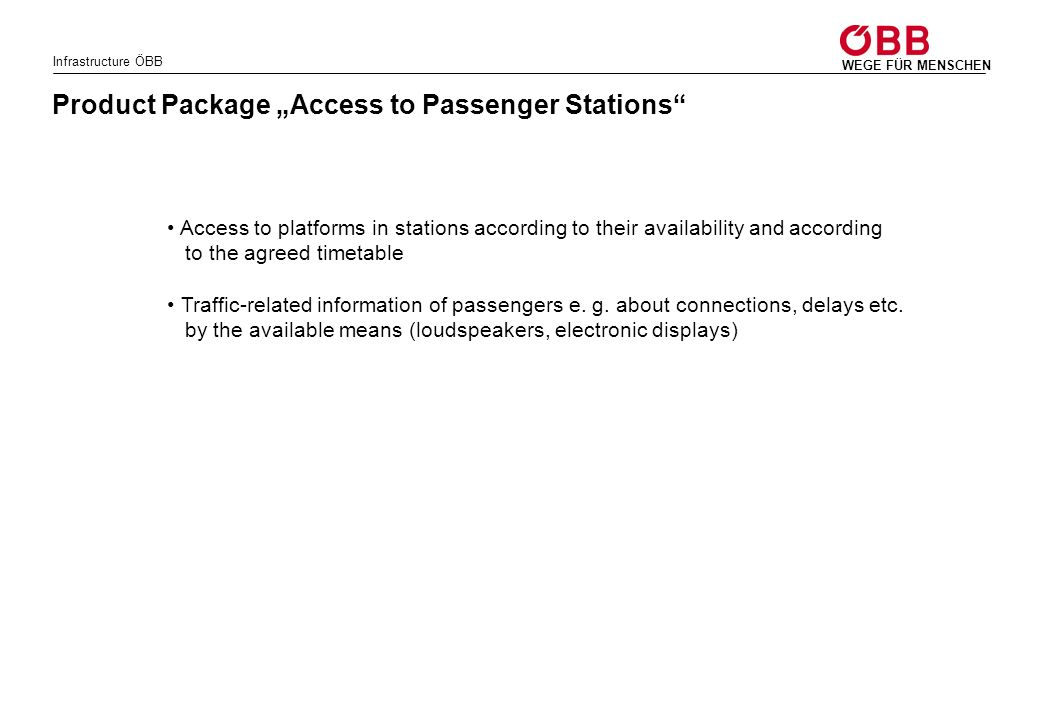 """Product Package """"Access to Passenger Stations"""