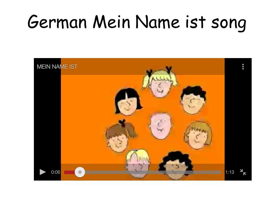 German Mein Name ist song