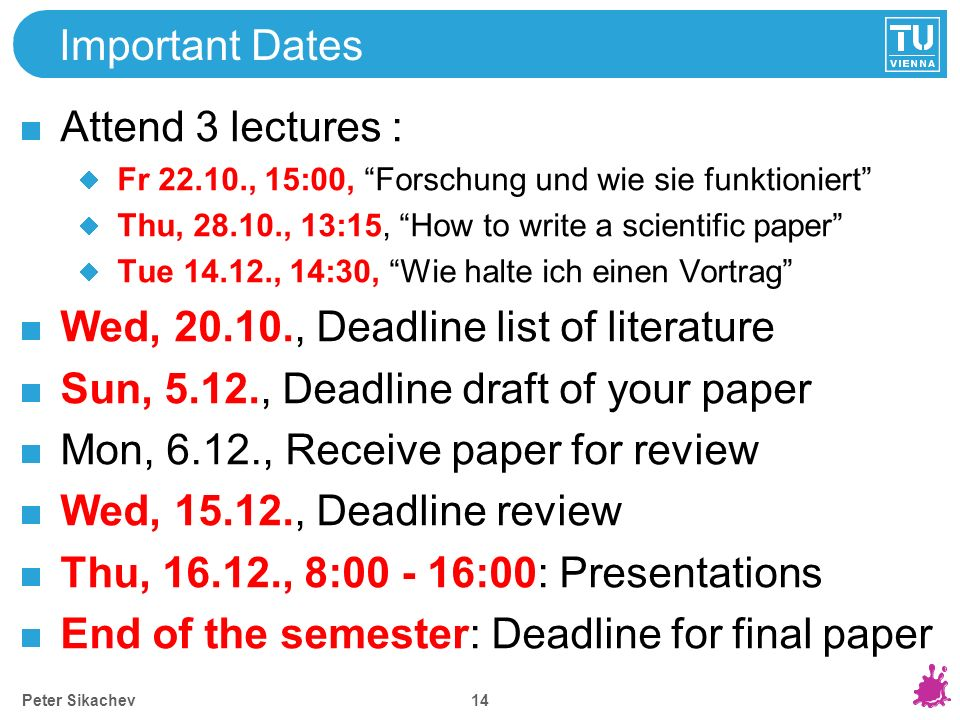 Topics Assignment Important Dates