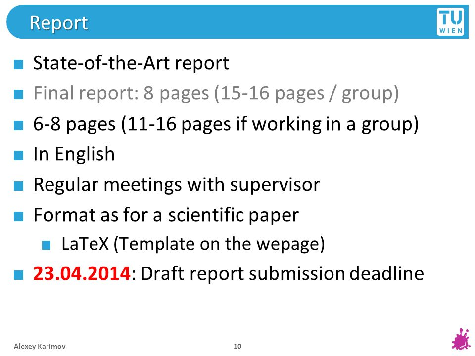 State-of-the-Art report Final report: 8 pages (15-16 pages / group)