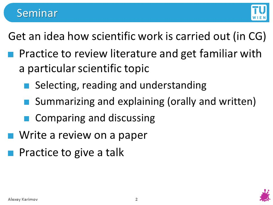 Get an idea how scientific work is carried out (in CG)
