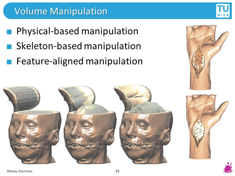Physical-based manipulation Skeleton-based manipulation