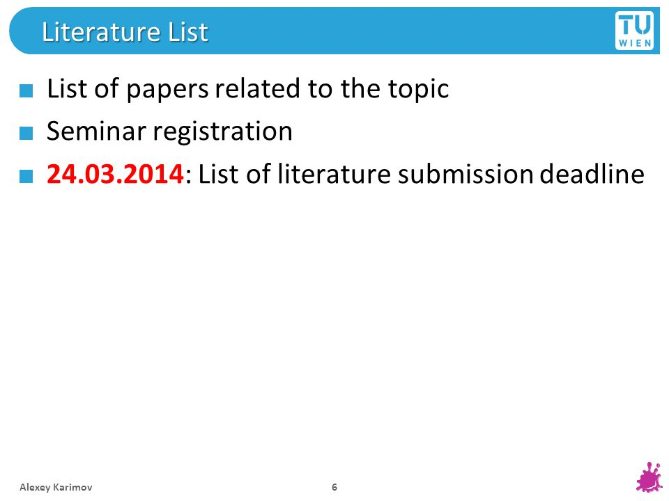 List of papers related to the topic Seminar registration